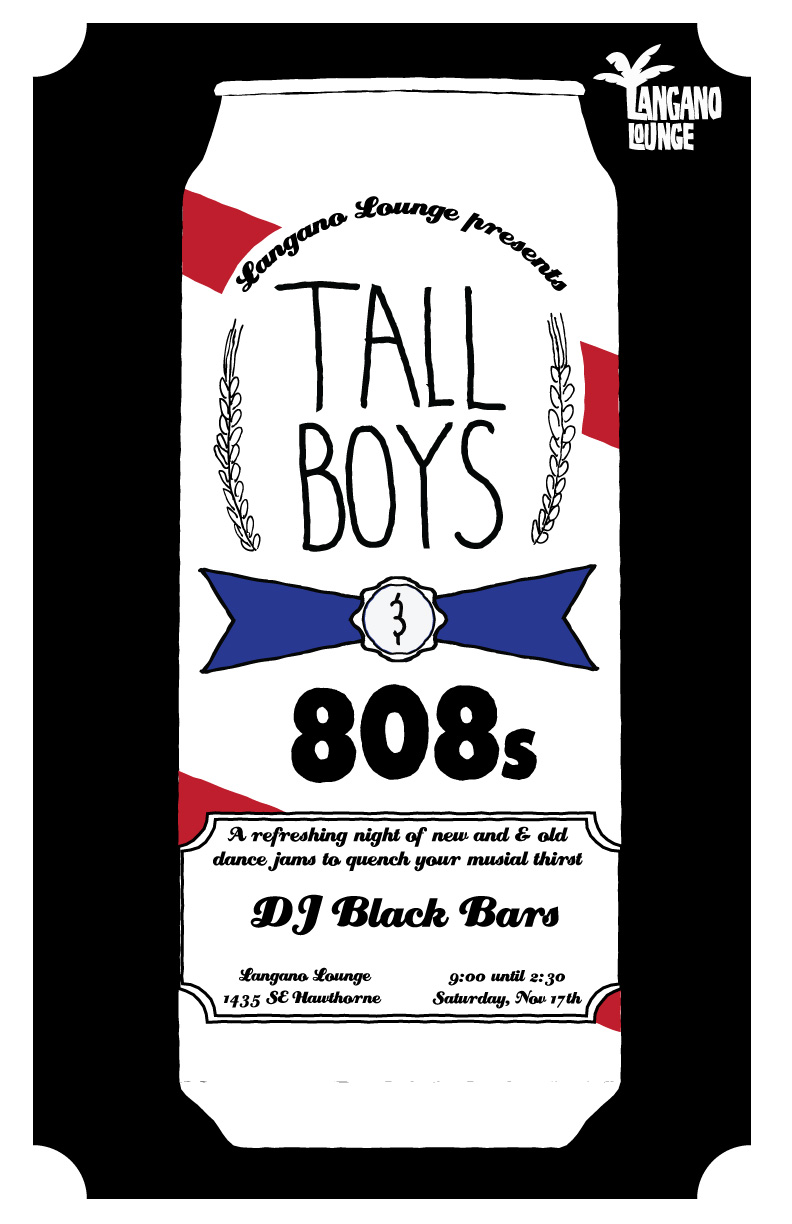 Tall Boys & 808s Event Flier Dan Yaker.jpg
