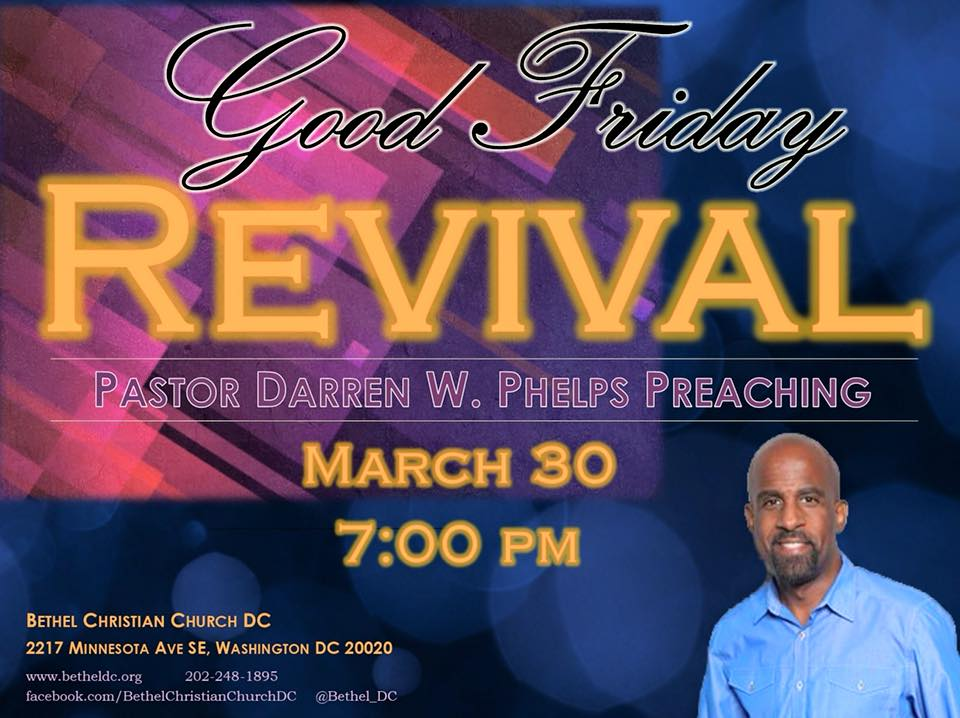 March 30 - Good Friday Revival.  Pastor Darren preaching.