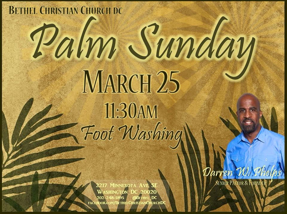 March 25 - Palm Sunday & Foot Washing.