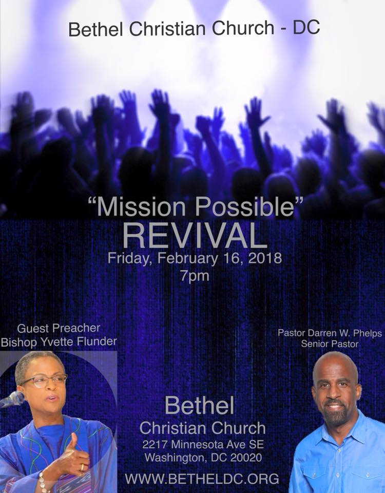 "February 16 - ""Mission Possible"" Revival.  TFAM Bishop Yvette Flunder preaching."