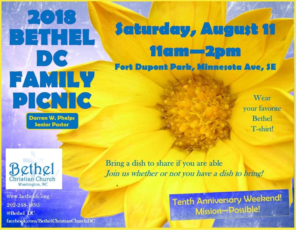 Continue our 10th Anniversary weekend celebration!  Join us on Saturday August 11 for our Bethel Dc Family Picnic - Fort Dupont Park (11am - 2pm.)  Wear your favorite Bethel tshirt and bring a dish to share if you are able.