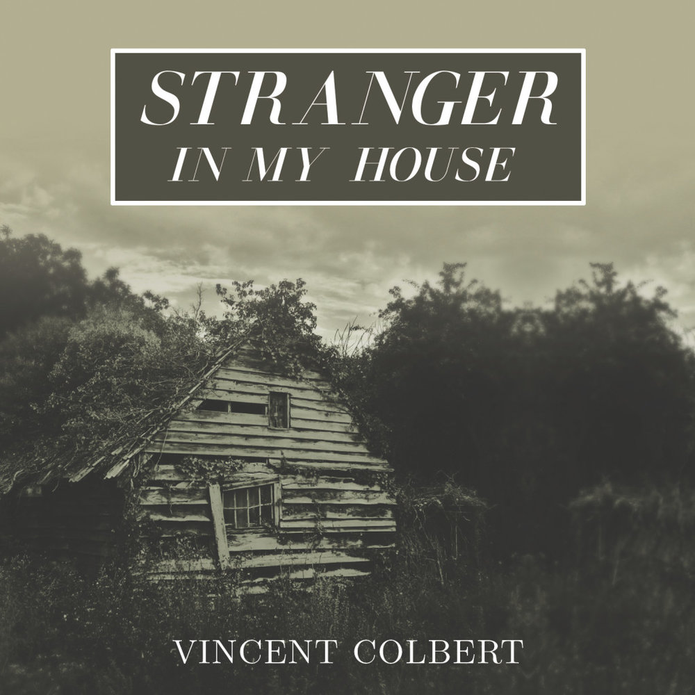Vincent Colbert: Stranger In My House EP