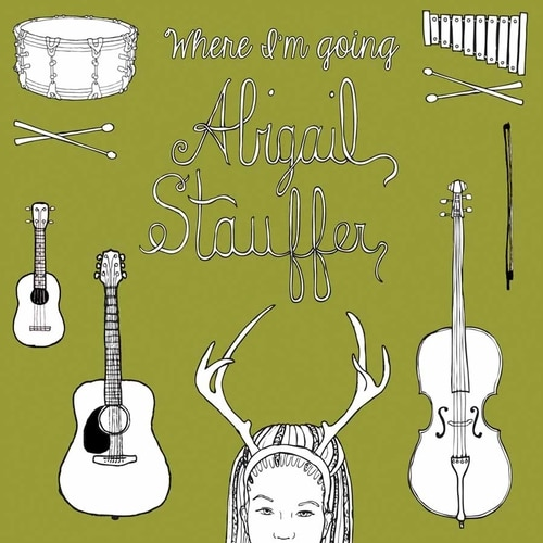 Abigail Stauffer: Where I'm Going