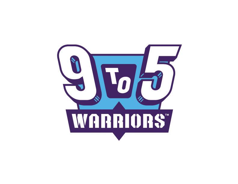 9 to 5 Warriors