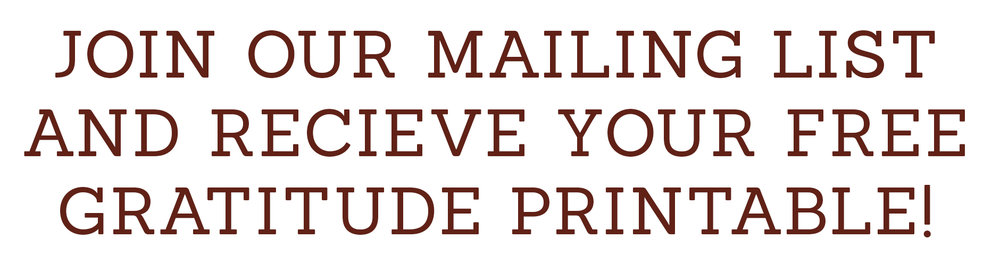 JOIN OUR MAILING LIST GRATITUDE.jpg