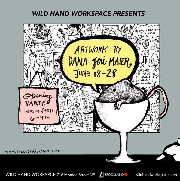 Wild Hand Workspace - Dana Jeri Maier