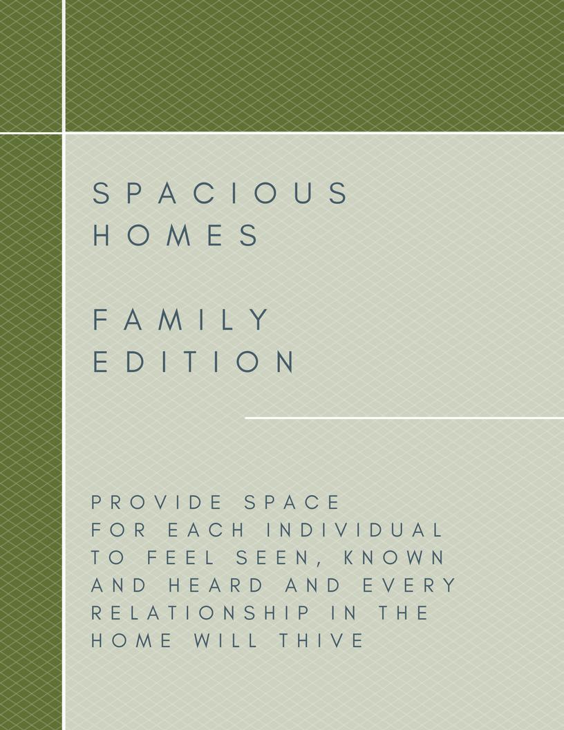 Create a spacious home where the family can thrive