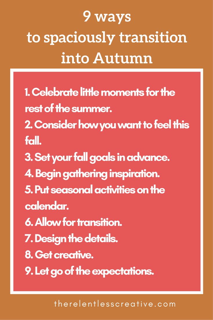 9 ways to spaciously transition into autumn.png