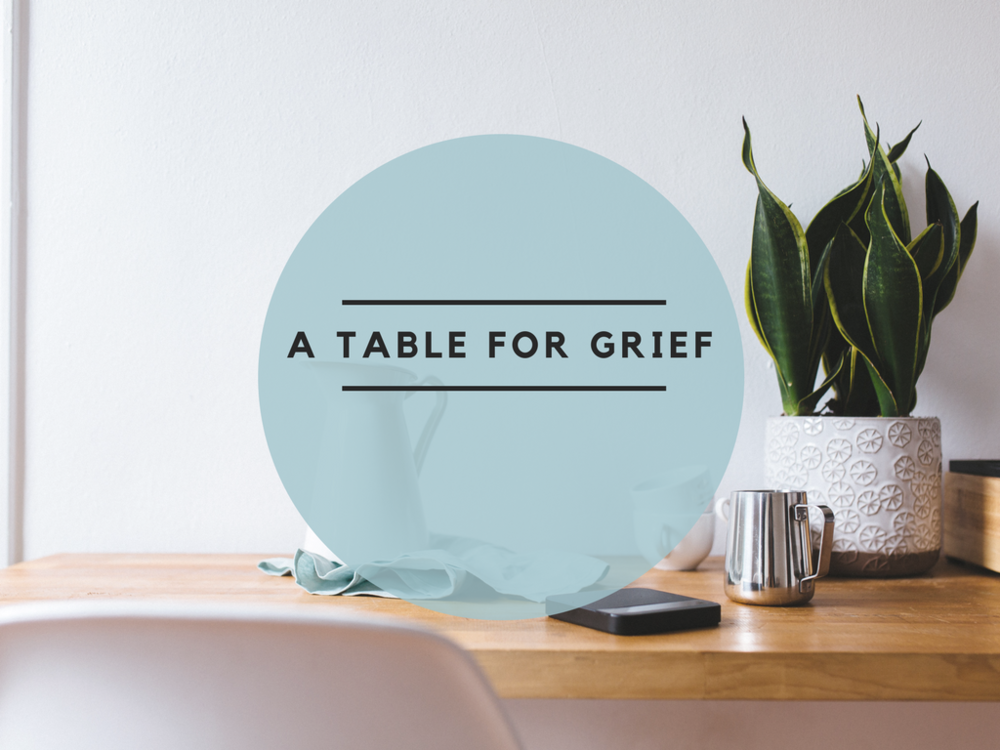 A Table for Grief community
