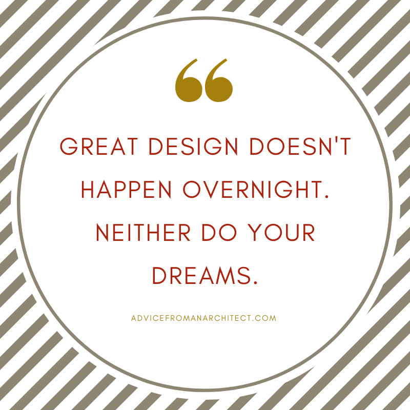 great design doesn't happen overnight.png