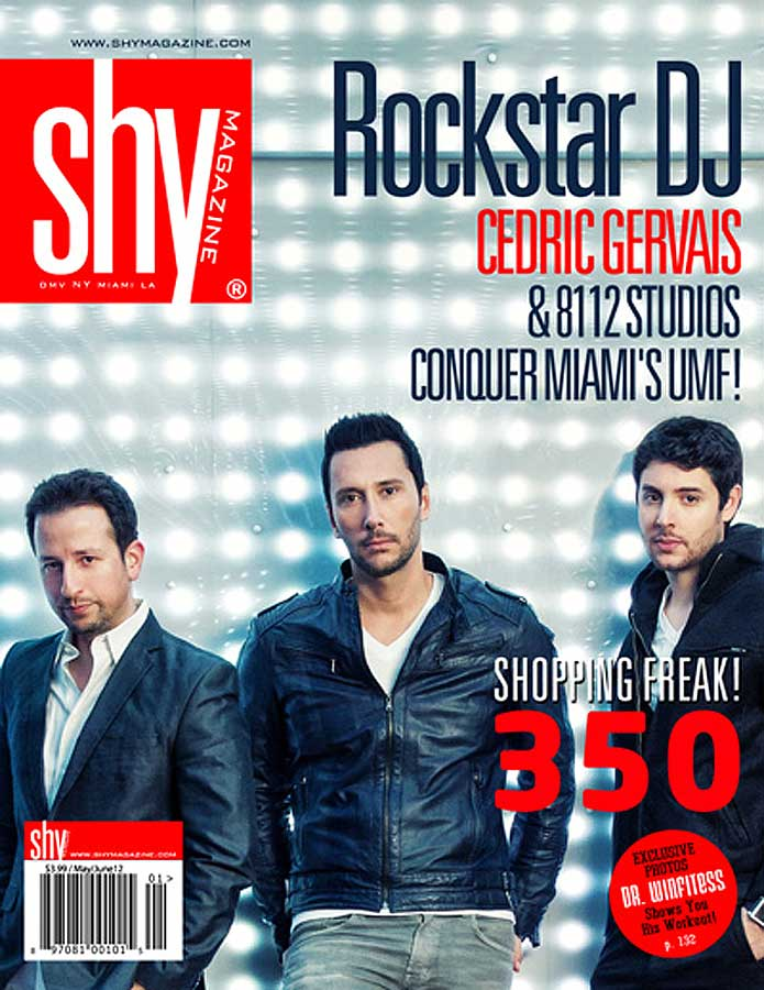 Shy Magazine with Cedric Gervais