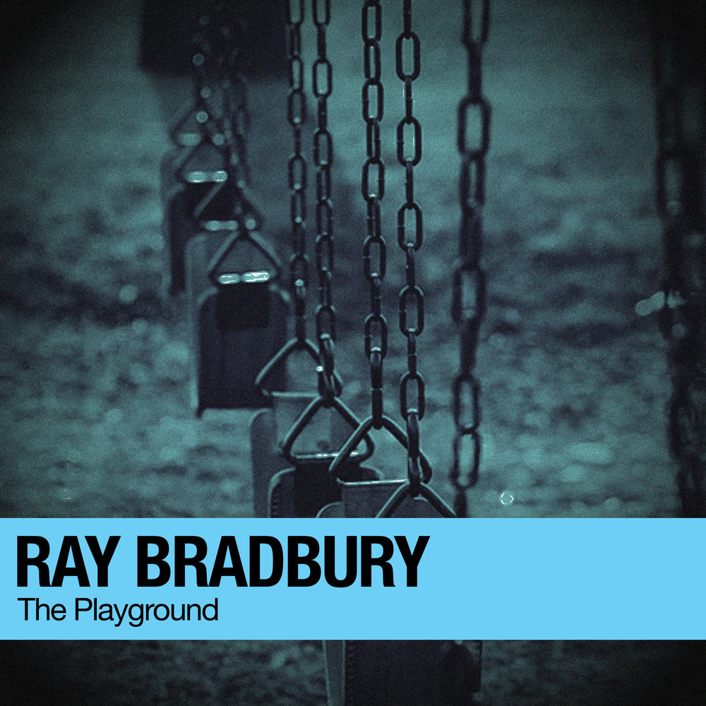 ADBLCRE-3712-Create-Covers-Ray-Bradbury-The-Playground-v2.jpg