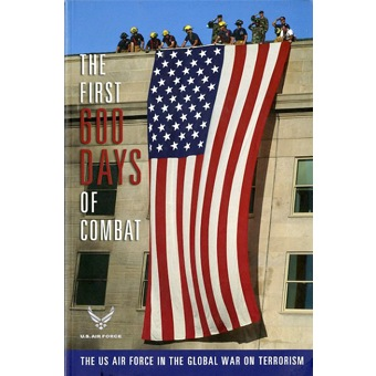 US Airforce  The First 600 Days of Combat Book