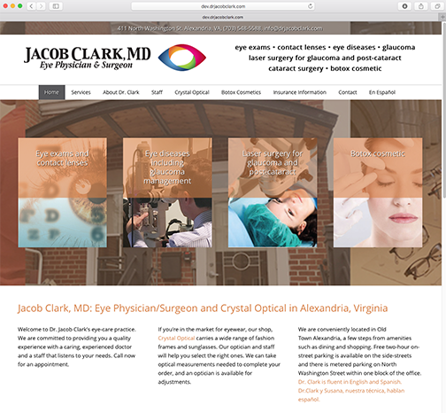 Jacob Clark, MD Eye Physician and Surgeon Website design and content creation, branding, custom programing, website hosting and maintenance.