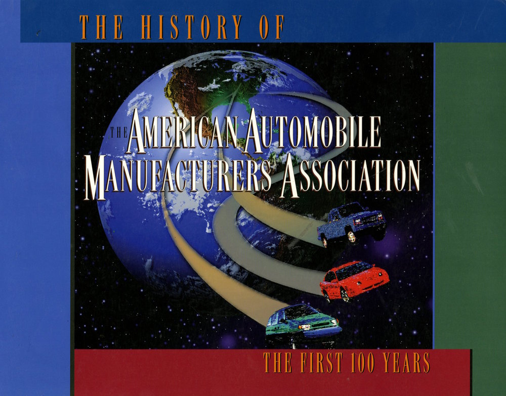 The History of The American Automobile Manufacturers Association