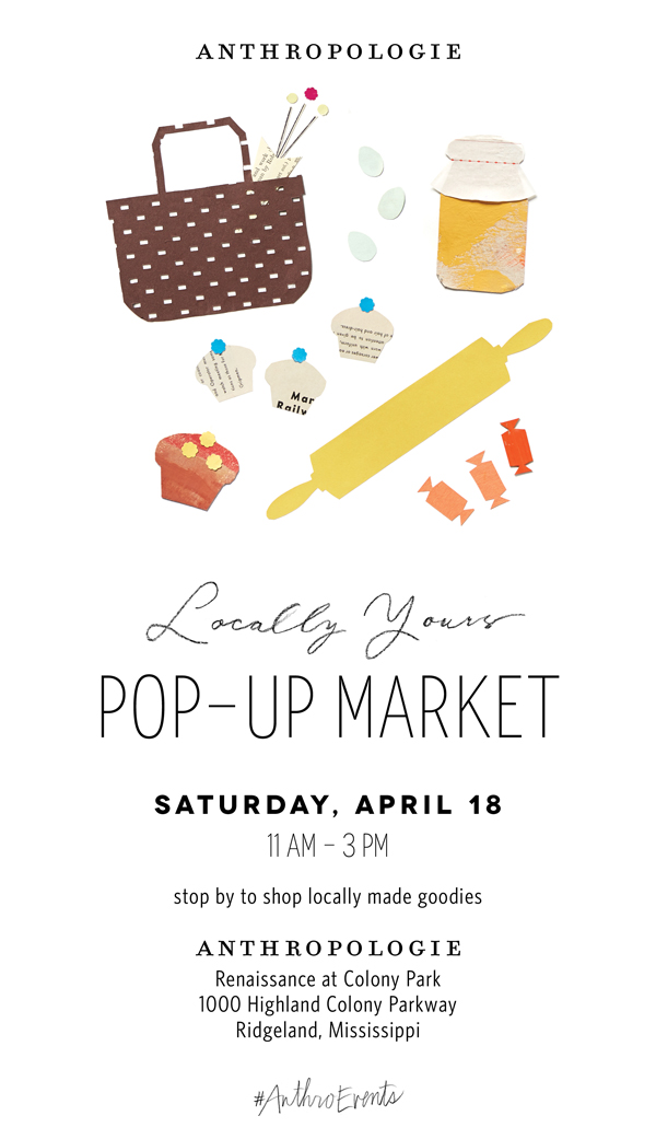 Anthropologie Pop-up Market in Ridgeland, MS