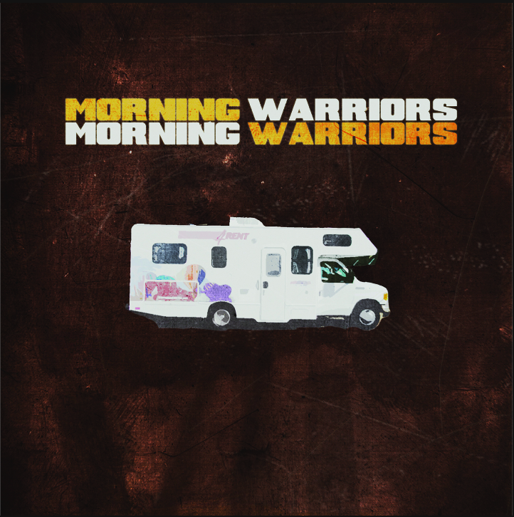 MORNING WARRIORS - $15