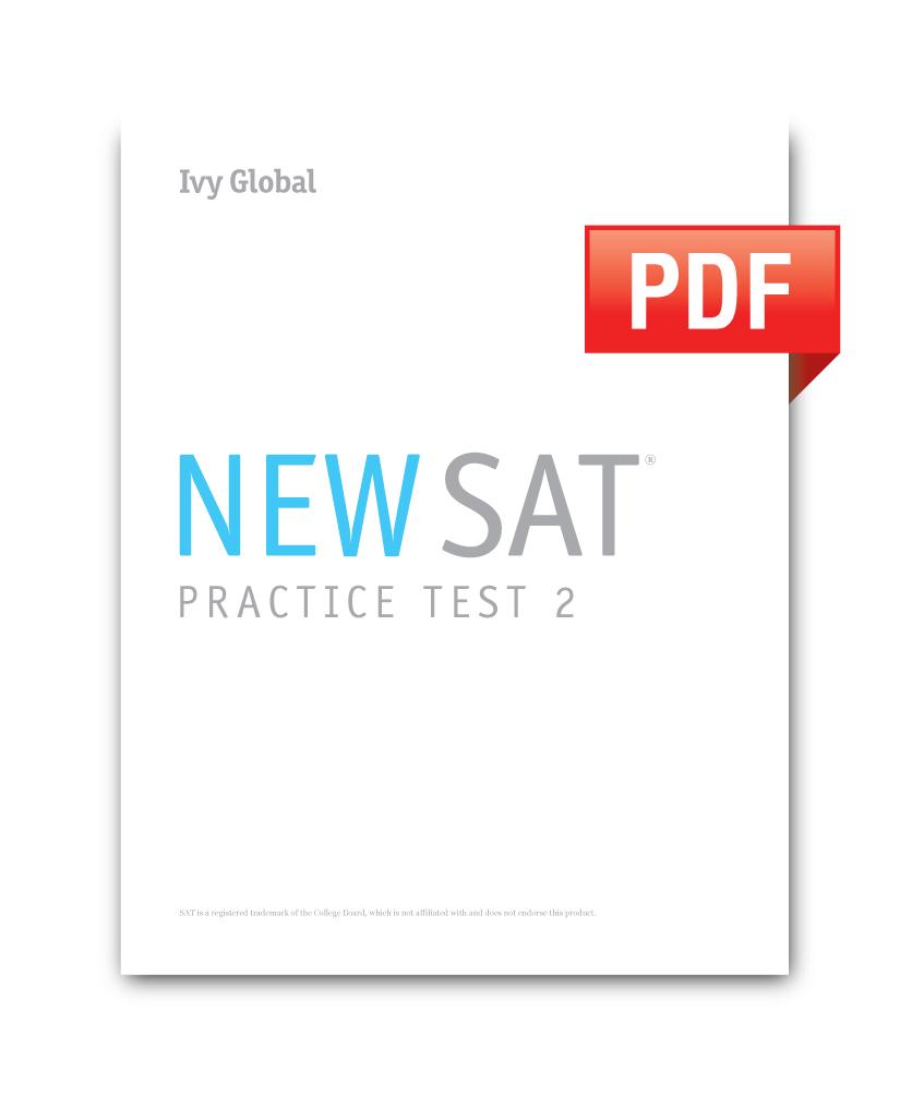 New SAT Practice Test 2 (PDF) — Ivy Global