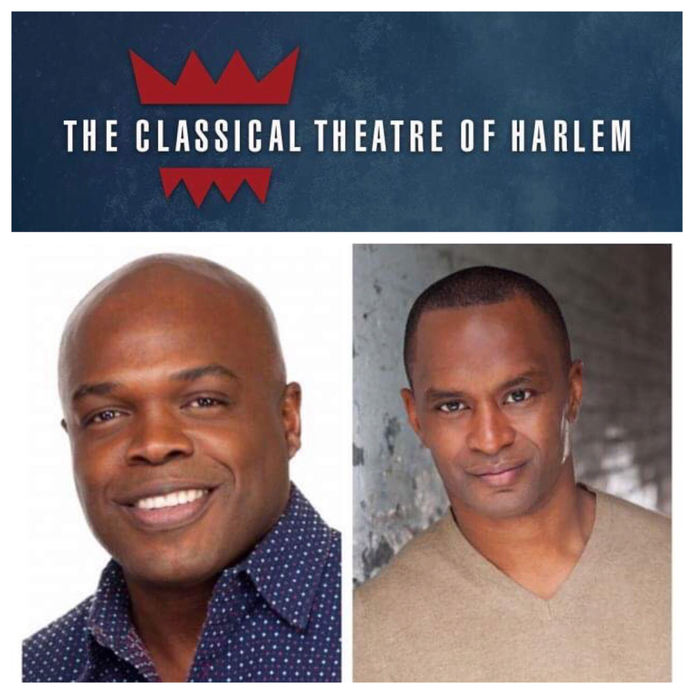 The Classical Theater Of Harlem - Ty Jones (left) Producing Artistic Director & Carl Cofield (right) Associate Artistic DirectorCTH combines original adaptations, music, and dance to present great classics of world literature as well as contemporary works that will stand the test of time. It is CTH's vision to create the 21st century theatre company whose value to its community is inherent and essential, a company that is engaged in producing theatre that has the capacity to change lives, and truly reflects the diversity of ideas and racial tapestry that is America. CTH is purposeful in seeking to create comprehensive access for theatre artists of diverse backgrounds. This includes actors, directors, designers, playwrights, technicians, and arts administrators.Since its founding in 1999, CTH has presented a repertory of works ranging from traditional classical playwrights (Anton Chekhov, Euripides, and William Shakespeare), to established 20th century playwrights (August Wilson, Langston Hughes, and Jean Genet), to new plays by emerging playwrights.In addition to its productions, CTH proudly provides theatre-based training and live theatre experiences to Harlem youth and their families through its arts education program: Project Classics. It also engages in robust, theatre-related programming, which include Future Classics, Playwrights' Playground, and Revisited Classics. These free reading series act as a way to engage new audiences, invest in the artistic development of new work, and give exposure to emerging professional playwrights