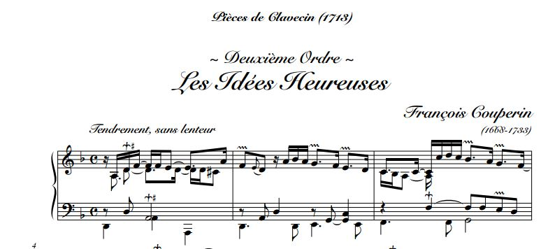"Les idées heureuses, a harpsichord piece by Couperin, published in 1713, depicted in his portrait. Contrary to its title, ""Happy Thoughts"", this music reflects a rather melancholic mood. Apparently it was the work that he was particularly fond of."