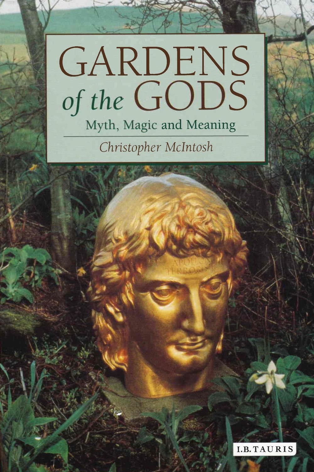 Gardens of the Gods (London: I. B. Tauris, 2005).