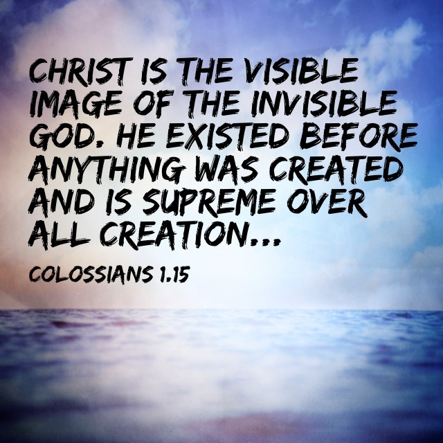 The main verse from this week's message on Colossians.