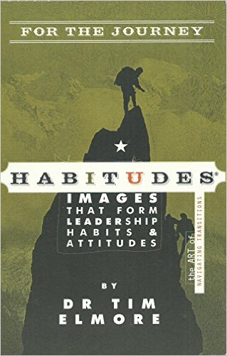 Habitudes for the Journey