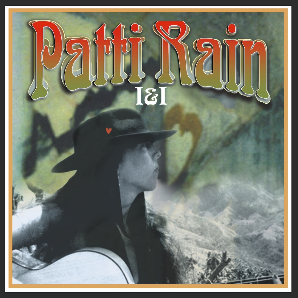 "Patti Rain's 2001 Release ""I&I"". Patti was awarded as the LA Music Awards Americana Artist of the Year in 2010. The Album also won album of the year."