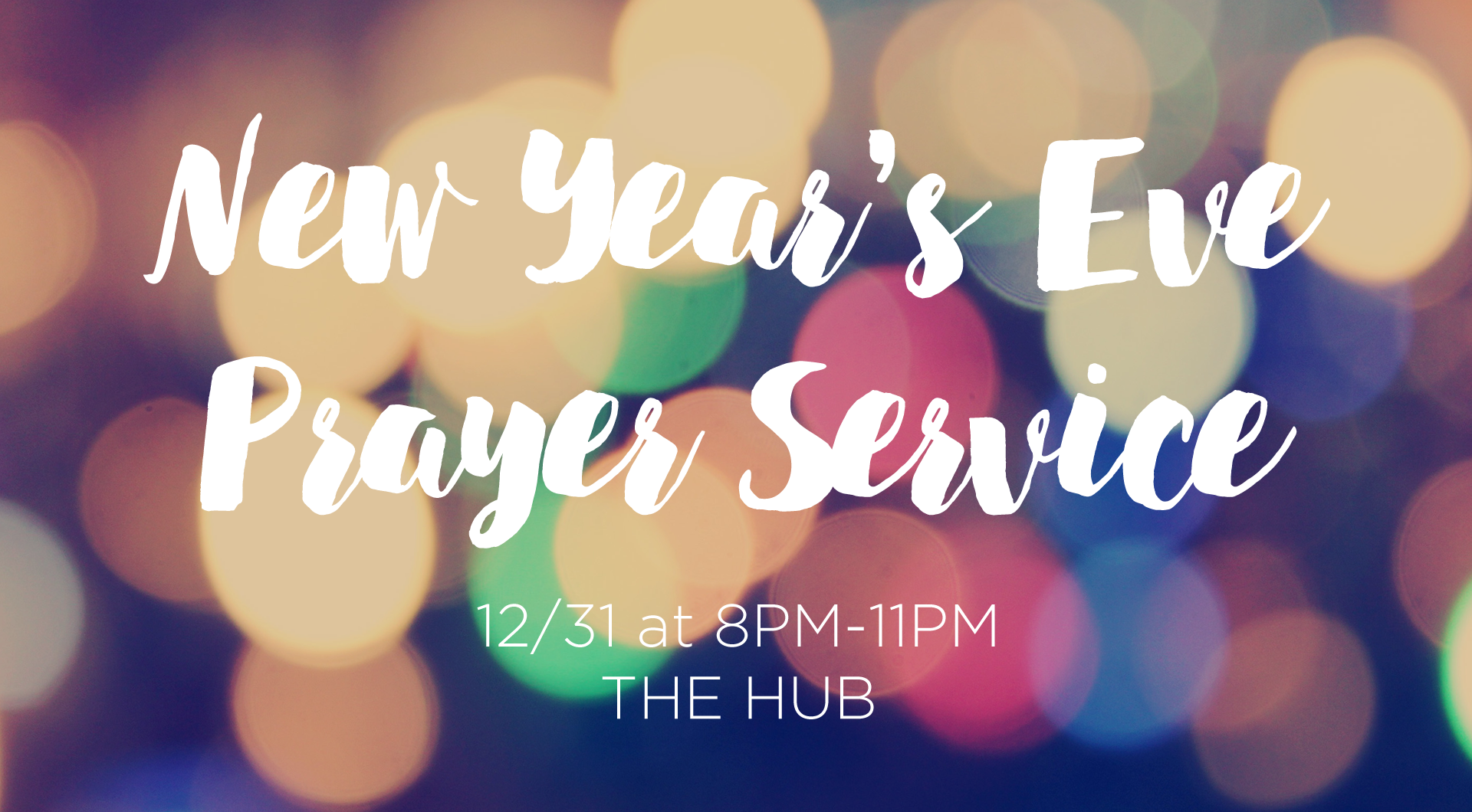 New Year\'s Eve Prayer Service — New Mercy Community Church