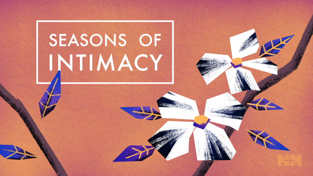 Seasons of Intimacy