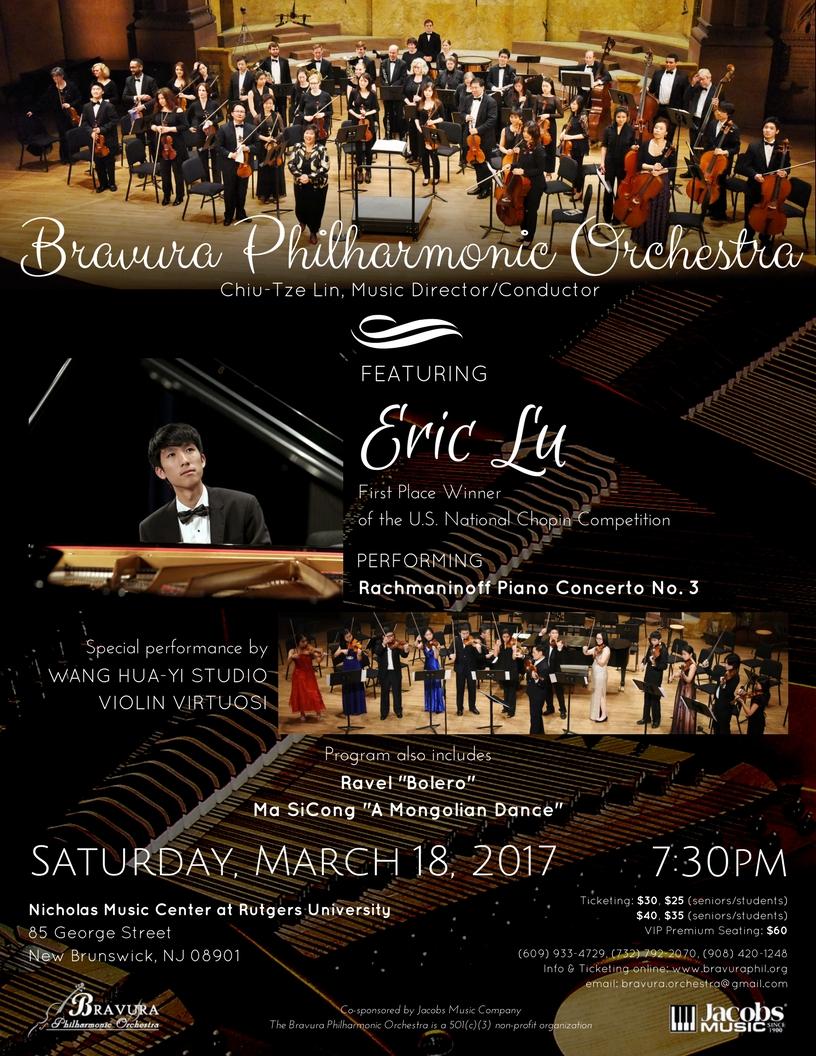 "March 18, 2017 - FeaturingEric Lu, pianoFirst Place Winner of the U.S. National Chopin CompetitionWang Hua-Yi Studio Violin VirtuosiProgramRachmaninoff Piano Concert No. 3Ravel ""Bolero""Ma SiCong ""A Mongolian Dance"""