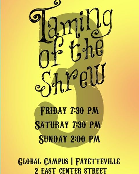 3 more sleep nights until The Taming of the Shrew opens at the Global Campus (across from Savoir-Faire in Fayetteville). FREE ADMISSION!!! #shrewcrew #tamingoftheshrew #fayettevillear #theatre #shakespeare
