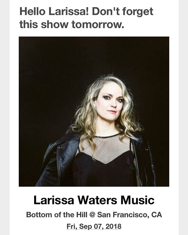 Phew! I almost forgot!!!! Not too late to get your tickets (link in bio, cuz, you know) #larissawatersmusic #bottomofthehill #sfmusic