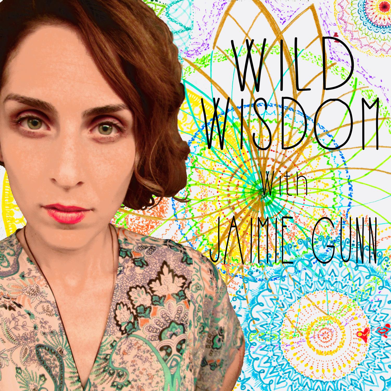 Wild Wisdom - Welcome