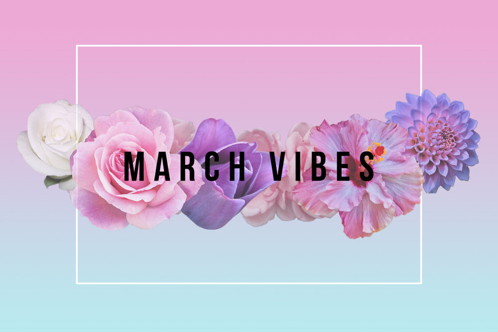 March Vibes | Music playlist curated for xoalwaysrae.com