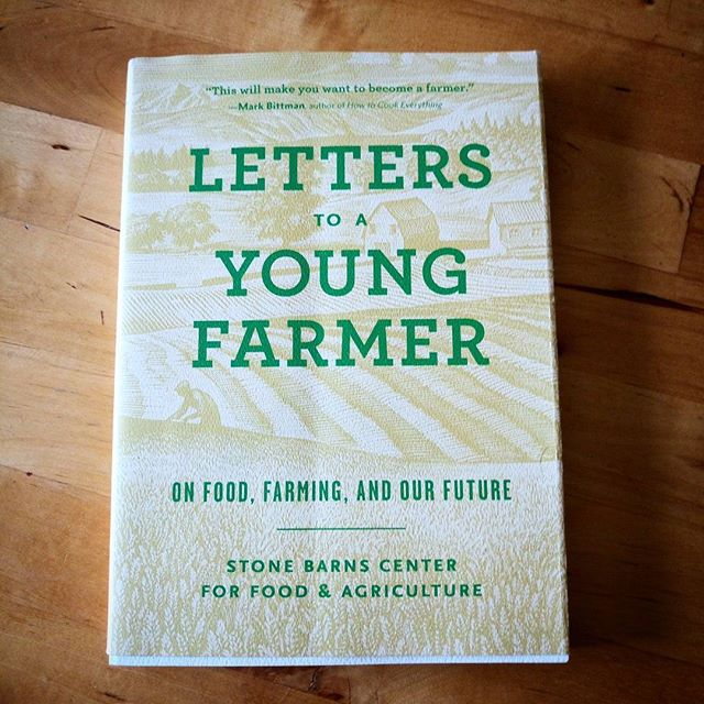 It's time we started a book club.  We spend many a cold night on the farm reading. There is so much awesomeness to learn and so many great authors and resources. So let's start sharing.  Here is our first share. Reading Letters to a Young Farmer is equivalent to listening to the wisdom of our global elders. Warm, wise, educational and loving letters written from one generation to the next. What's not to love? Read it.  @stonebarns @smallgiants  #letterstoayoungfarmer #stonebarns #bookclub #farming #farmlife #read #booklove #wisdom #globalelders