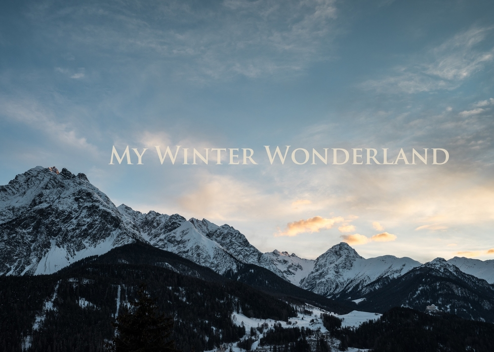 Swiss Alps - My Winter Wonderland