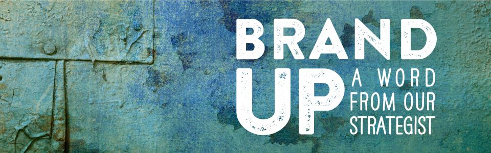 Bridgemark-Brand-Up-Strategy-Blog-2.jpg