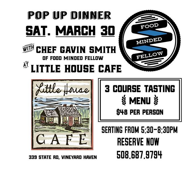 Join me @littlehousemv March 30 for a 3 course tasting dinner #chef #popup #marthasvineyard #goodfood #eatlocal