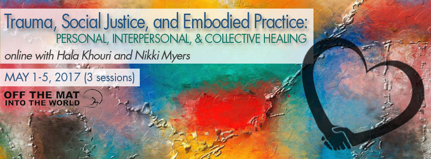 Trauma, Social Justice, and Embodied Practice