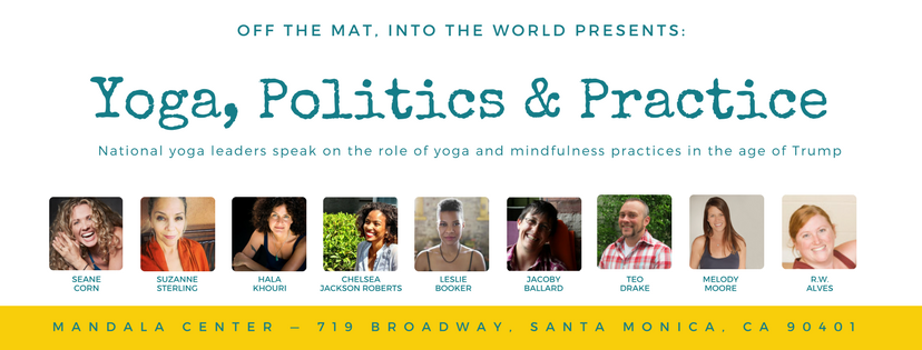 National yoga leaders speak on the role of yoga and mindfulness practices in the age of Trump