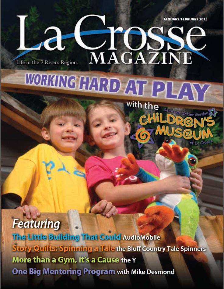 La Crosse Magazine's current Jan / Feb 2015 issue