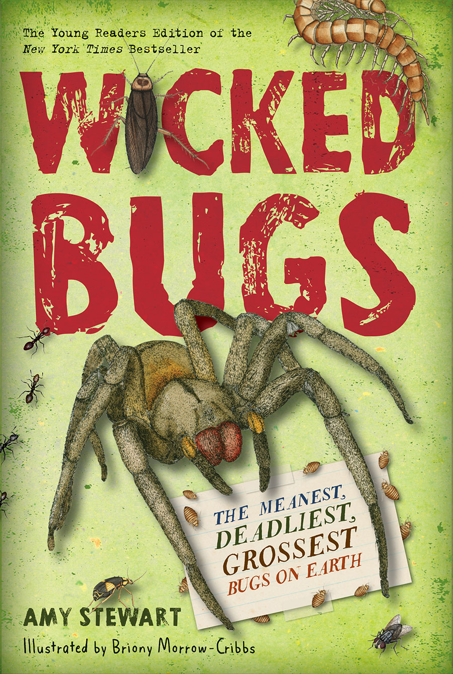 Wicked Bugs Young Readers Edition by Amy Stewart