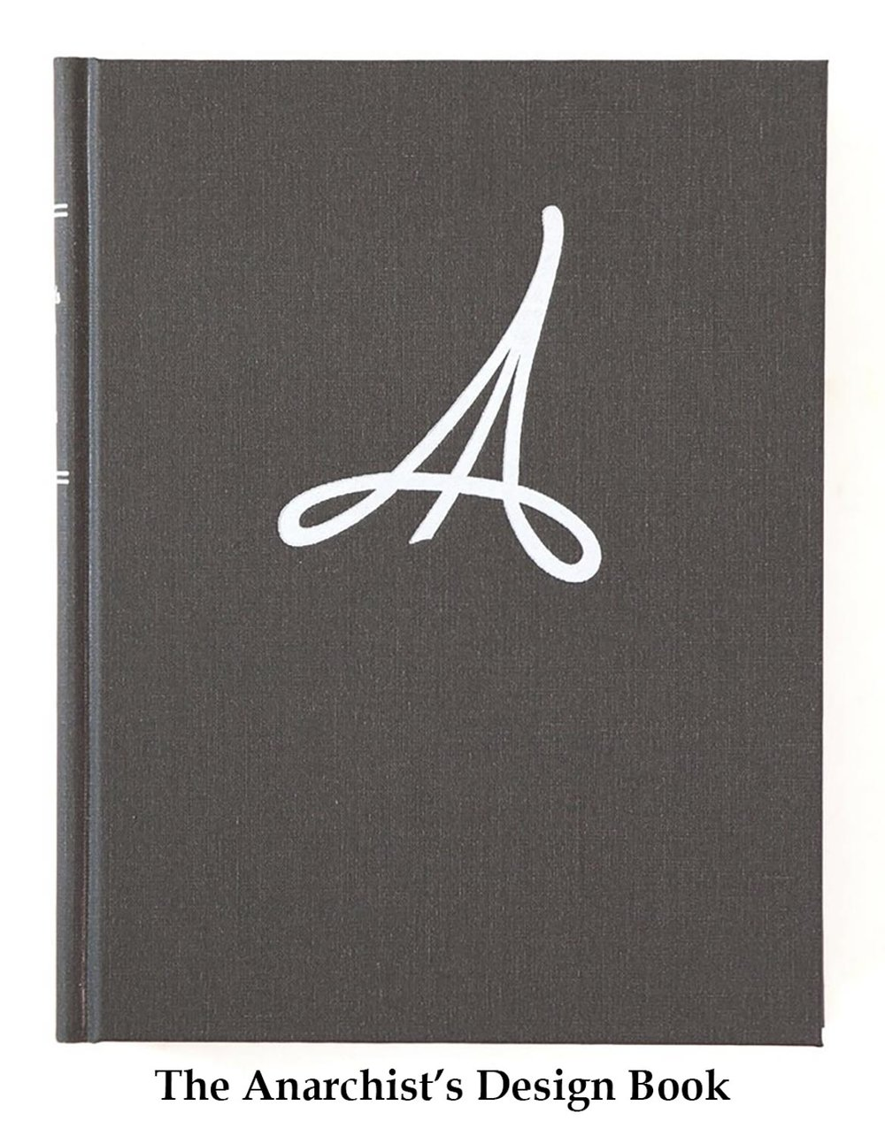 The Anarchist's Design Book by Christopher Schwarz
