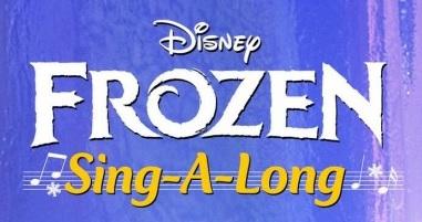 Frozen sing-a-long.jpg