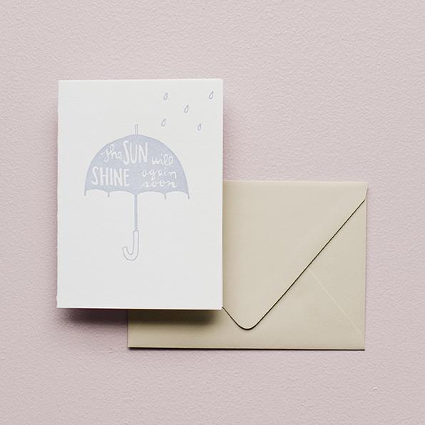 Greeting Card - The Sun Will Shine Again