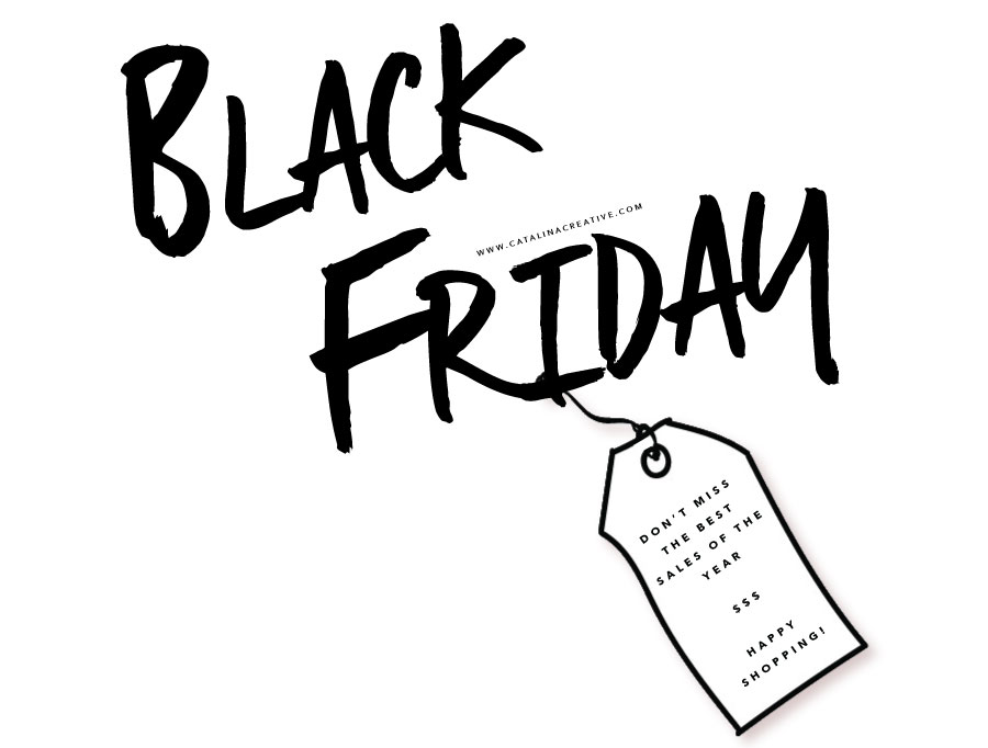 Black Friday on Catalina Creative