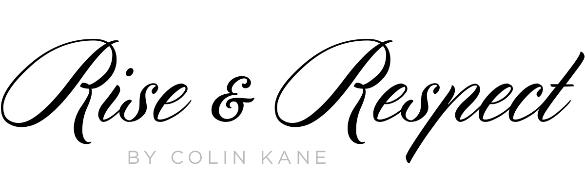 Rise & Respect by Colin Kane
