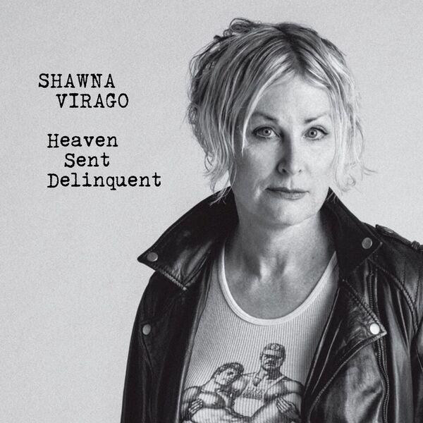 ShawnaVirago_HeavenSentDelinquent_AlbumArtwork_PhotoByLydiaDaniller.jpg