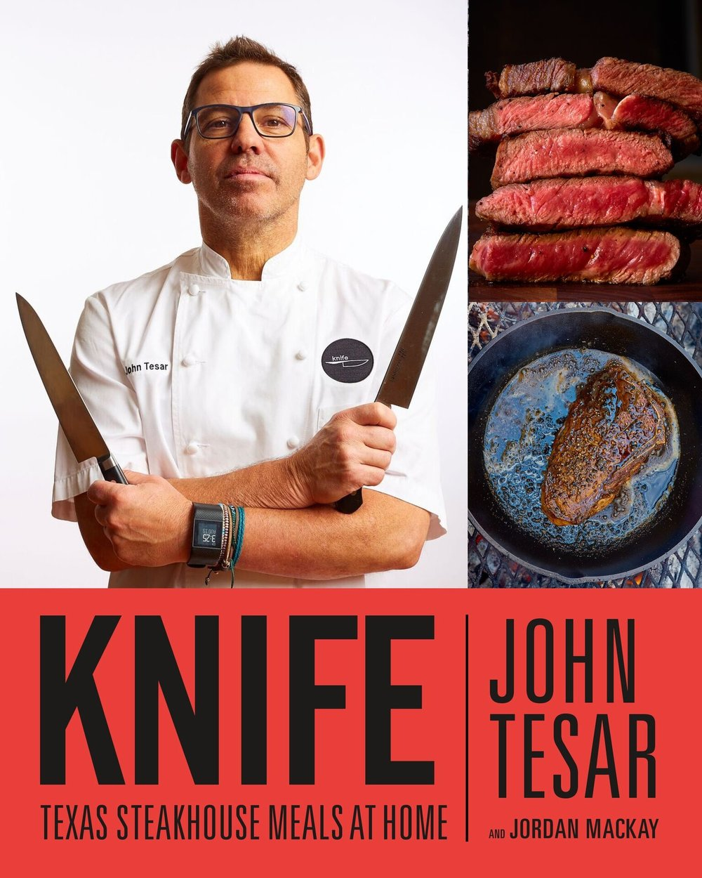 Knife: Texas Steakhouse Meals at Home is out NOW - Grab Your Copy! Photo Credit: Kevin Marple